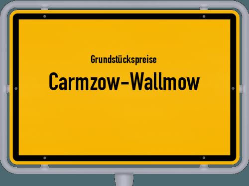 Grundstückspreise Carmzow-Wallmow 2021