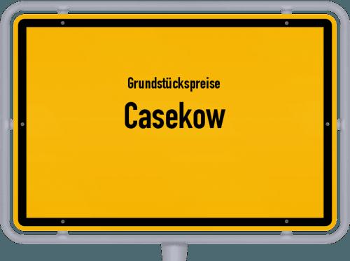 Grundstückspreise Casekow 2021