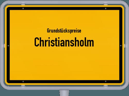 Grundstückspreise Christiansholm 2021