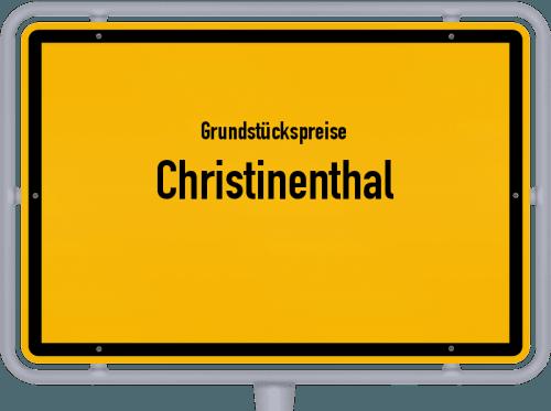 Grundstückspreise Christinenthal 2021