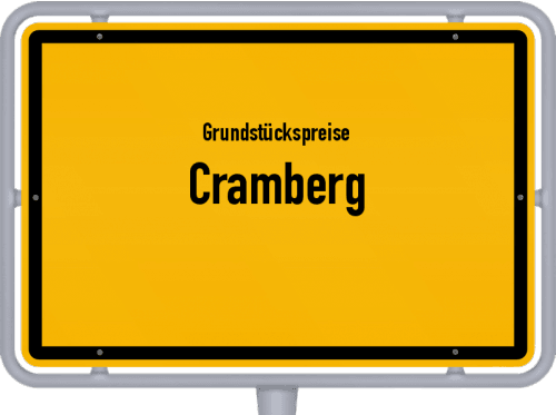 Grundstückspreise Cramberg 2019
