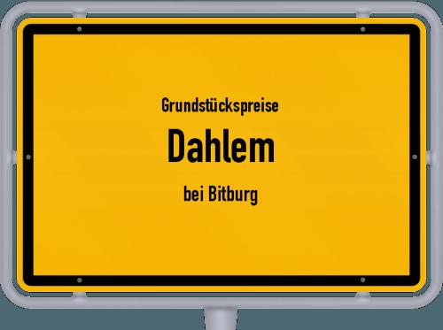 Grundstückspreise Dahlem (bei Bitburg) 2019