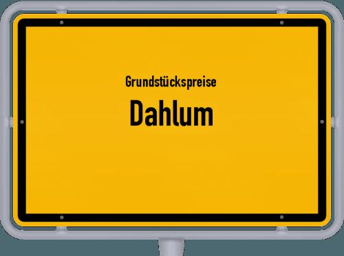 Grundstückspreise Dahlum 2021