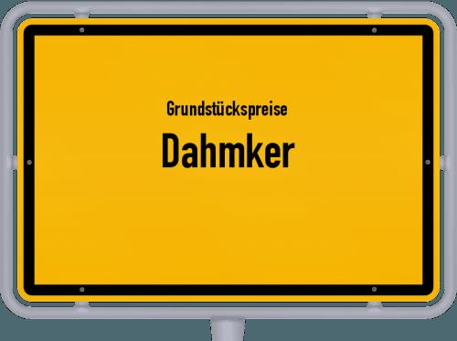 Grundstückspreise Dahmker 2021