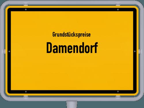 Grundstückspreise Damendorf 2021