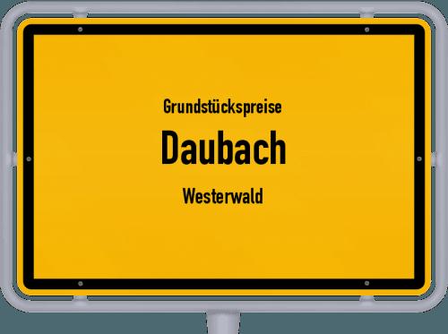 Grundstückspreise Daubach (Westerwald) 2019