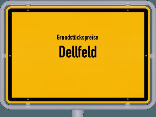 Grundstückspreise Dellfeld 2019