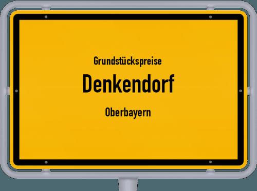 Grundstückspreise Denkendorf (Oberbayern) 2021