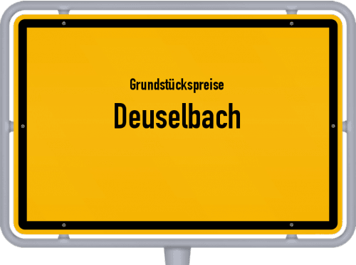 Grundstückspreise Deuselbach 2019