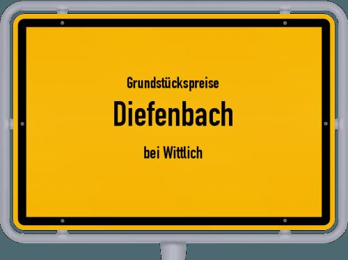 Grundstückspreise Diefenbach (bei Wittlich) 2019