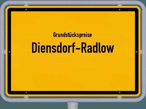 Grundstückspreise Diensdorf-Radlow 2021
