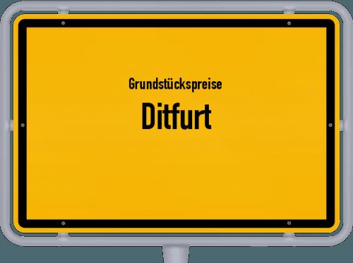 Grundstückspreise Ditfurt 2021