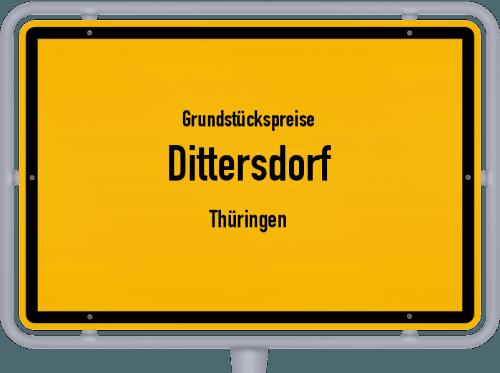 Grundstückspreise Dittersdorf (Thüringen) 2019