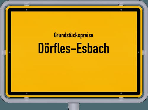 Grundstückspreise Dörfles-Esbach 2019