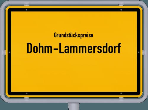 Grundstückspreise Dohm-Lammersdorf 2019