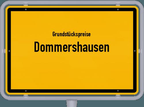 Grundstückspreise Dommershausen 2019