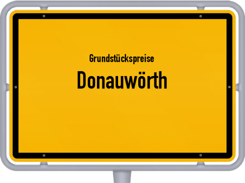 Grundstückspreise Donauwörth 2019