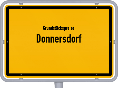 Grundstückspreise Donnersdorf 2019