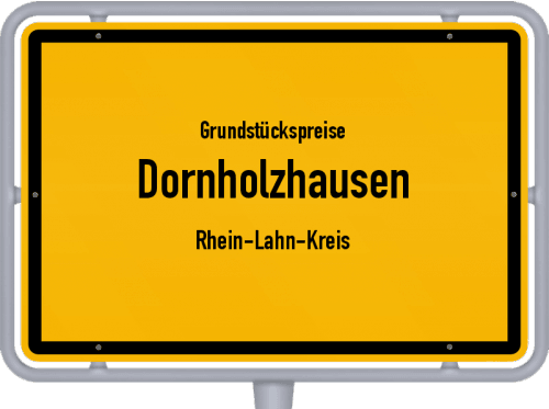 Grundstückspreise Dornholzhausen (Rhein-Lahn-Kreis) 2019