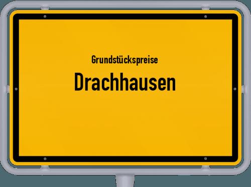 Grundstückspreise Drachhausen 2021