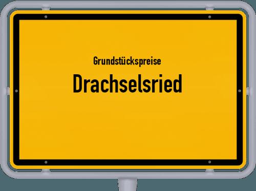 Grundstückspreise Drachselsried 2019