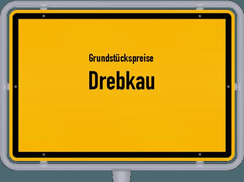Grundstückspreise Drebkau 2021