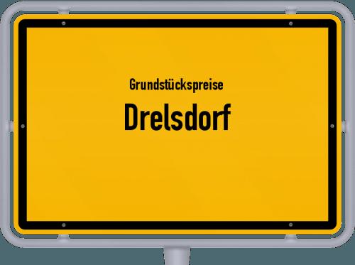 Grundstückspreise Drelsdorf 2021