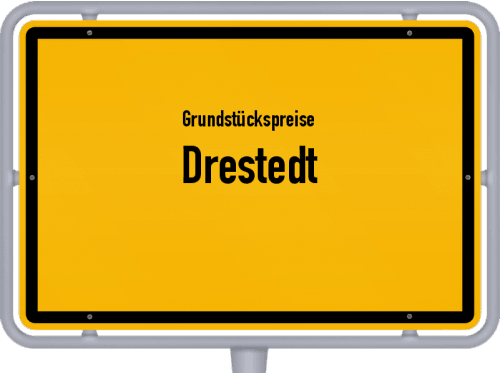 Grundstückspreise Drestedt 2021