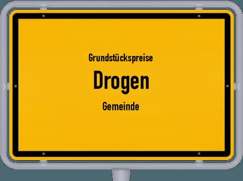 Grundstückspreise Drogen (Gemeinde) 2019