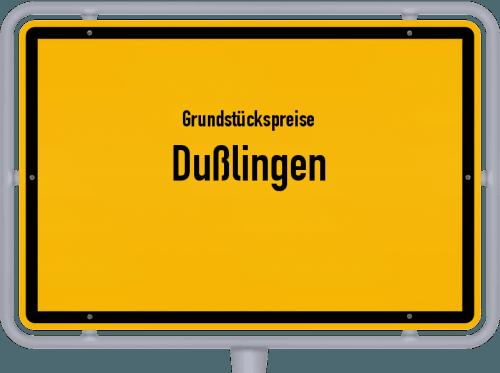 Grundstückspreise Dußlingen 2018