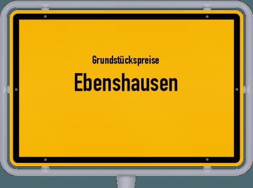 Grundstückspreise Ebenshausen 2019