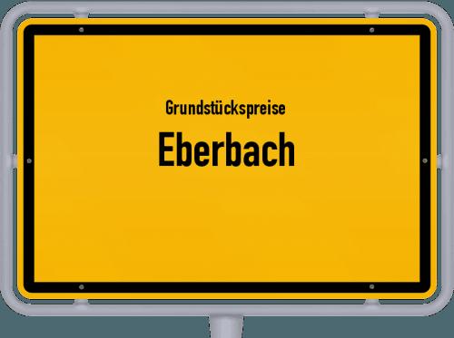 Grundstückspreise Eberbach 2021