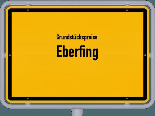 Grundstückspreise Eberfing 2019