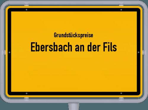 Grundstückspreise Ebersbach an der Fils 2021