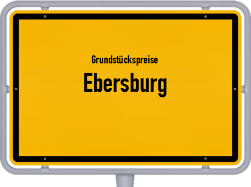 Grundstückspreise Ebersburg 2018