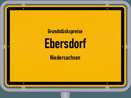 Grundstückspreise Ebersdorf (Niedersachsen) 2021