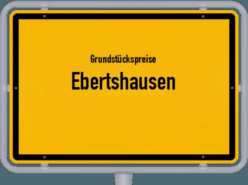 Grundstückspreise Ebertshausen 2019