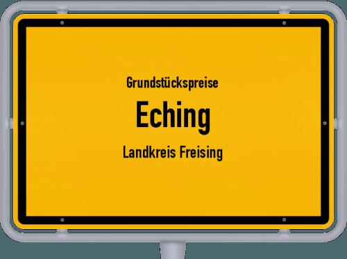 Grundstückspreise Eching (Landkreis Freising) 2021