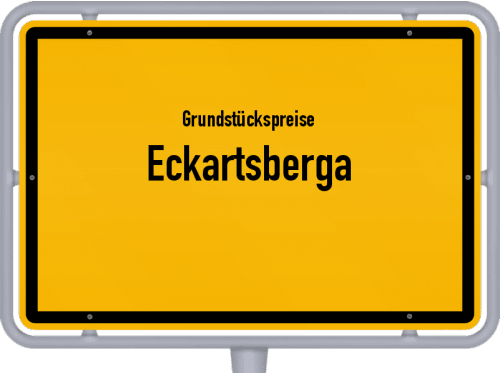 Grundstückspreise Eckartsberga 2021