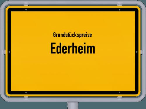 Grundstückspreise Ederheim 2019