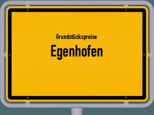 Grundstückspreise Egenhofen 2019