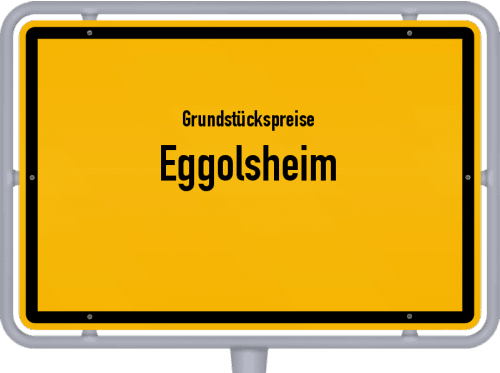 Grundstückspreise Eggolsheim 2019