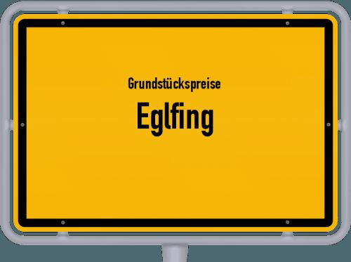 Grundstückspreise Eglfing 2019