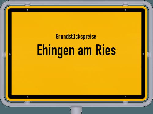 Grundstückspreise Ehingen am Ries 2021