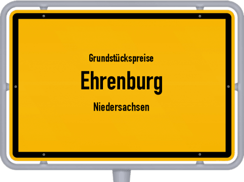 Grundstückspreise Ehrenburg (Niedersachsen) 2019