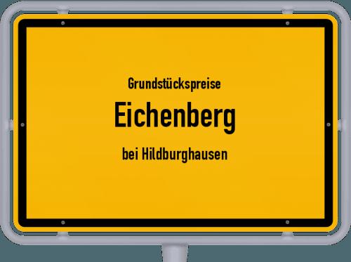 Grundstückspreise Eichenberg (bei Hildburghausen) 2019