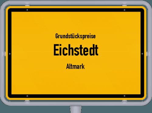 Grundstückspreise Eichstedt (Altmark) 2021
