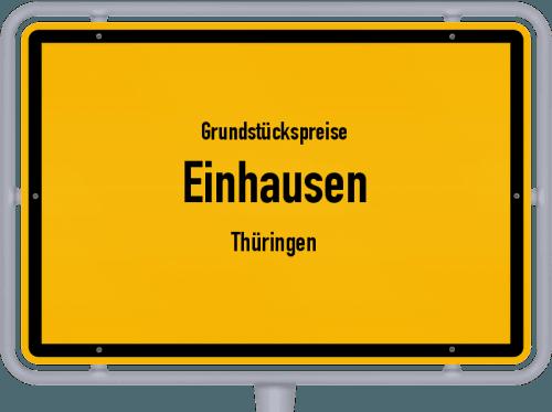 Grundstückspreise Einhausen (Thüringen) 2019