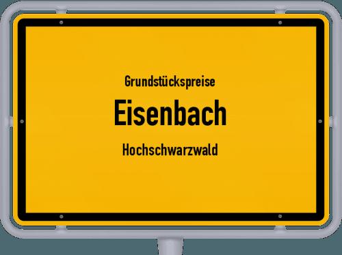 Grundstückspreise Eisenbach (Hochschwarzwald) 2018
