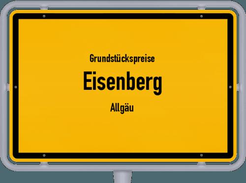 Grundstückspreise Eisenberg (Allgäu) 2019